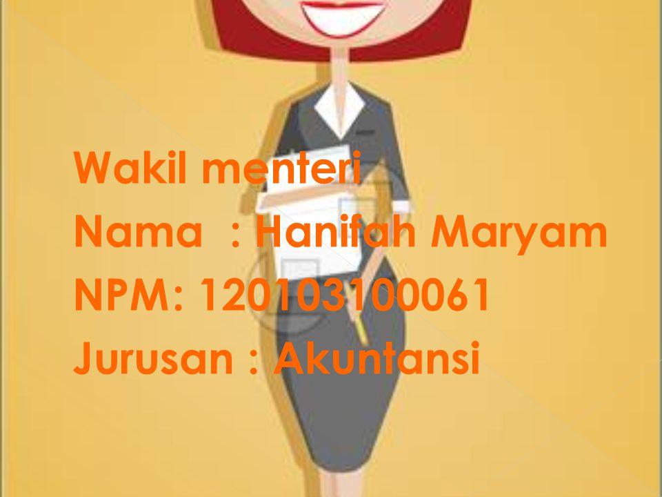 Nama : Hanifah Maryam NPM : 120103100061 Jurusan : Akuntansi