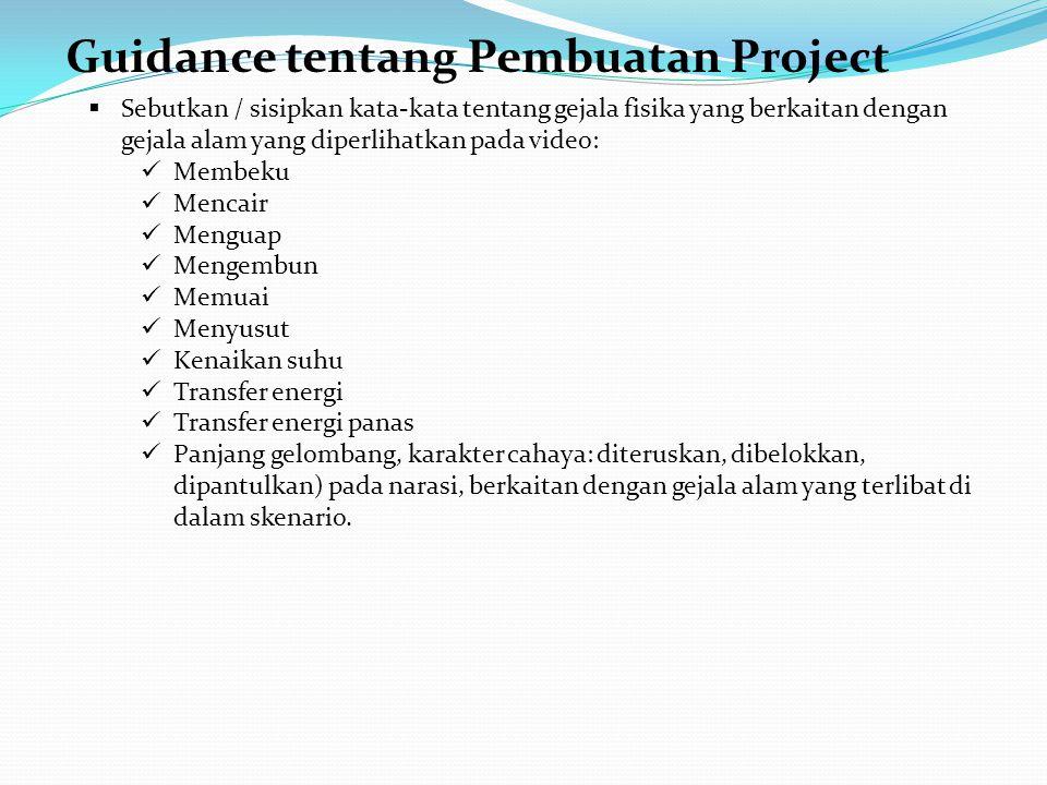 Guidance tentang Pembuatan Project