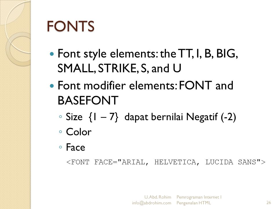FONTS Font style elements: the TT, I, B, BIG, SMALL, STRIKE, S, and U