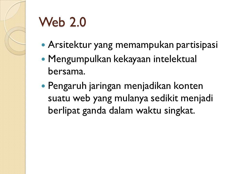 Web 2.0 Arsitektur yang memampukan partisipasi