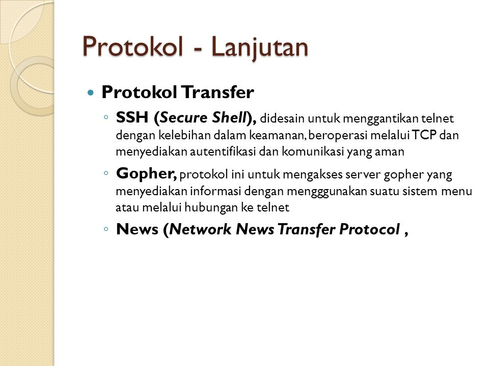 Protokol - Lanjutan Protokol Transfer
