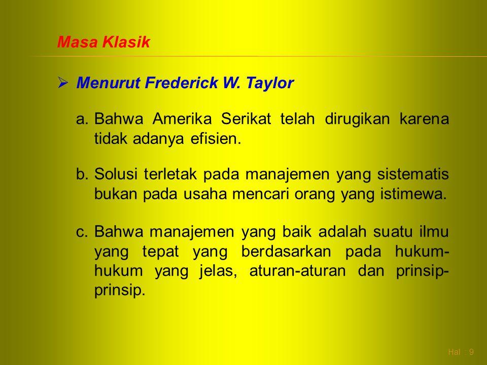 Menurut Frederick W. Taylor