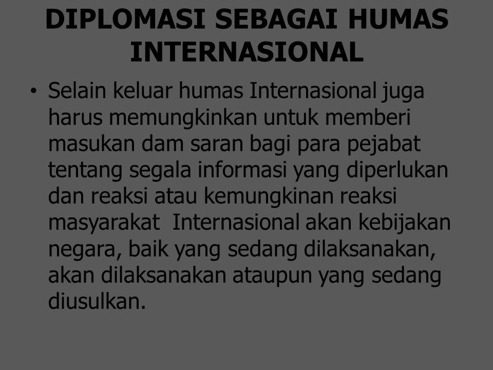 DIPLOMASI SEBAGAI HUMAS INTERNASIONAL