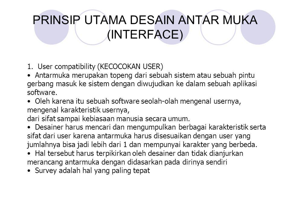 PRINSIP UTAMA DESAIN ANTAR MUKA (INTERFACE)
