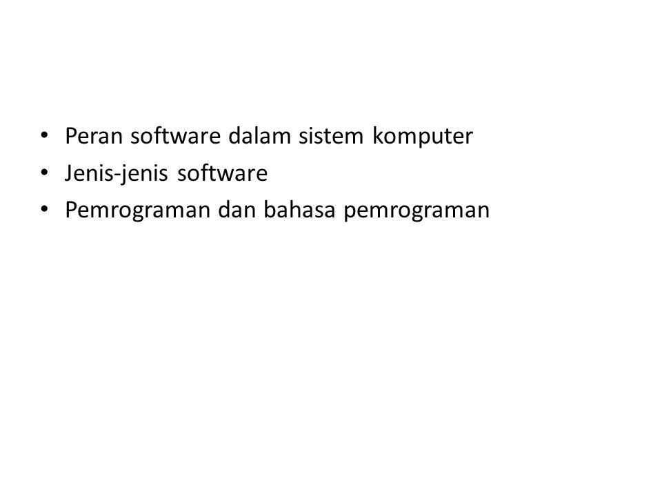 Peran software dalam sistem komputer