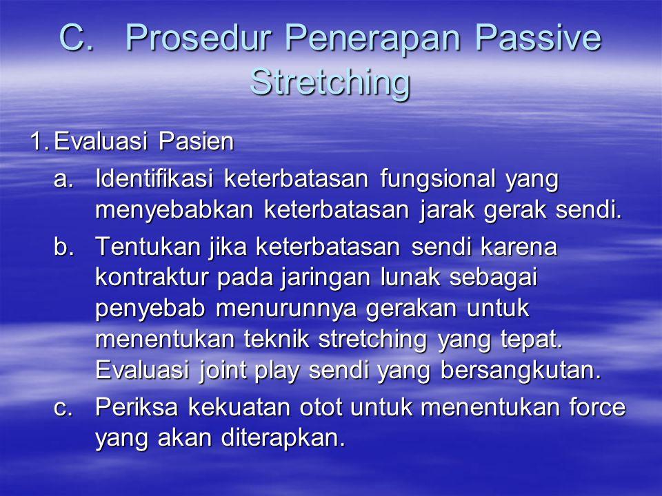 C. Prosedur Penerapan Passive Stretching