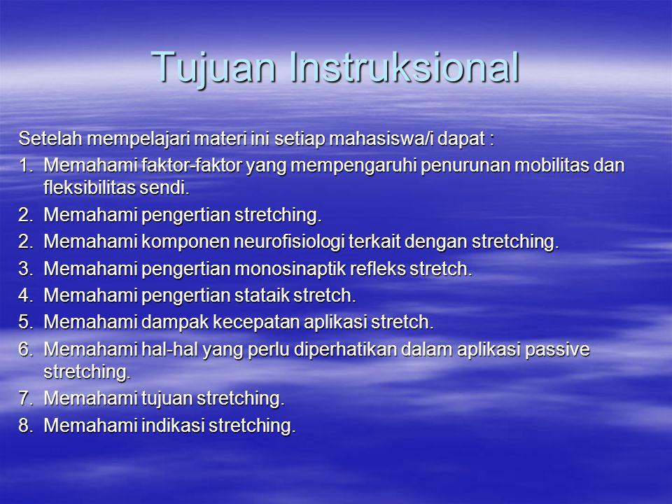 Tujuan Instruksional Setelah mempelajari materi ini setiap mahasiswa/i dapat :