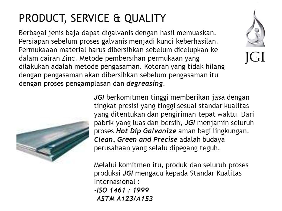 JGI PRODUCT, SERVICE & QUALITY
