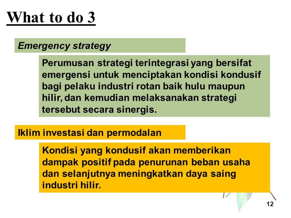 What to do 3 Emergency strategy