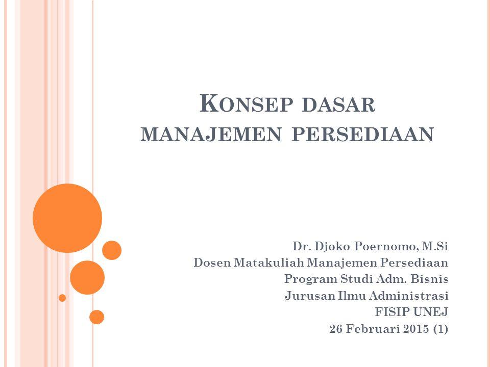 Konsep dasar manajemen persediaan