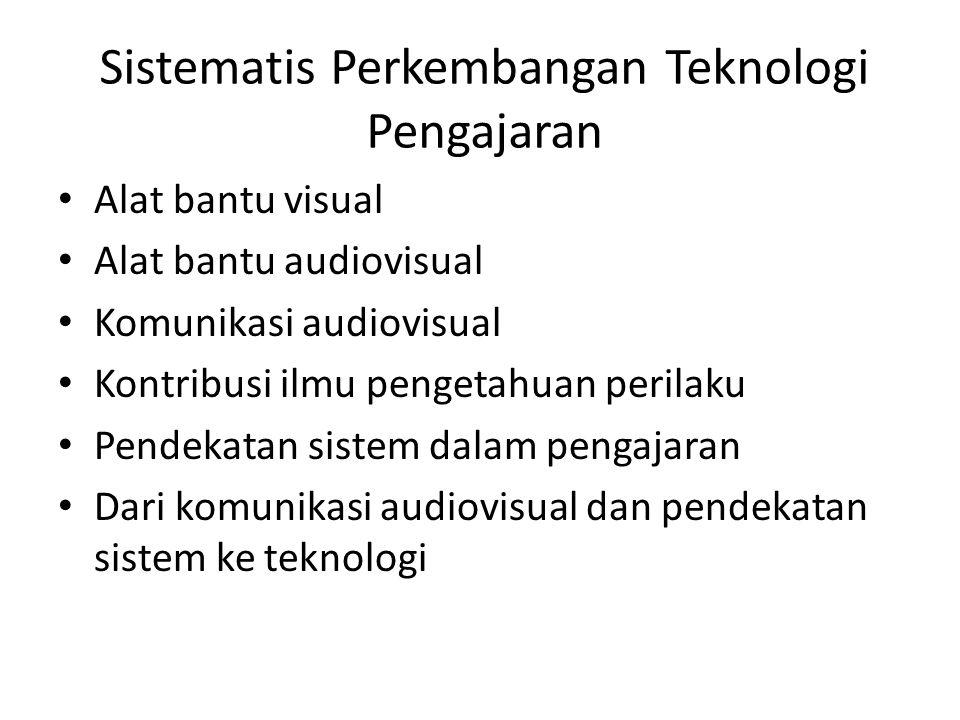 Sistematis Perkembangan Teknologi Pengajaran
