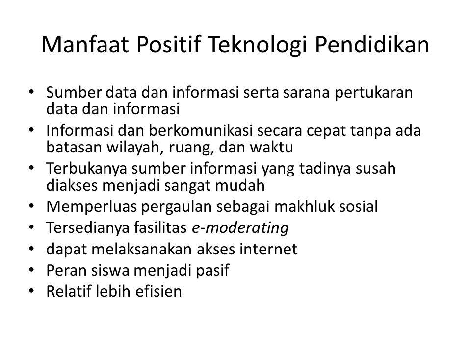 Manfaat Positif Teknologi Pendidikan