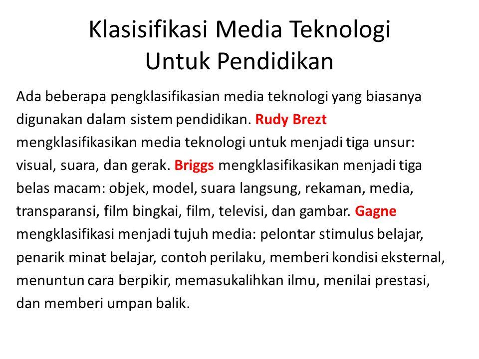 Klasisifikasi Media Teknologi Untuk Pendidikan