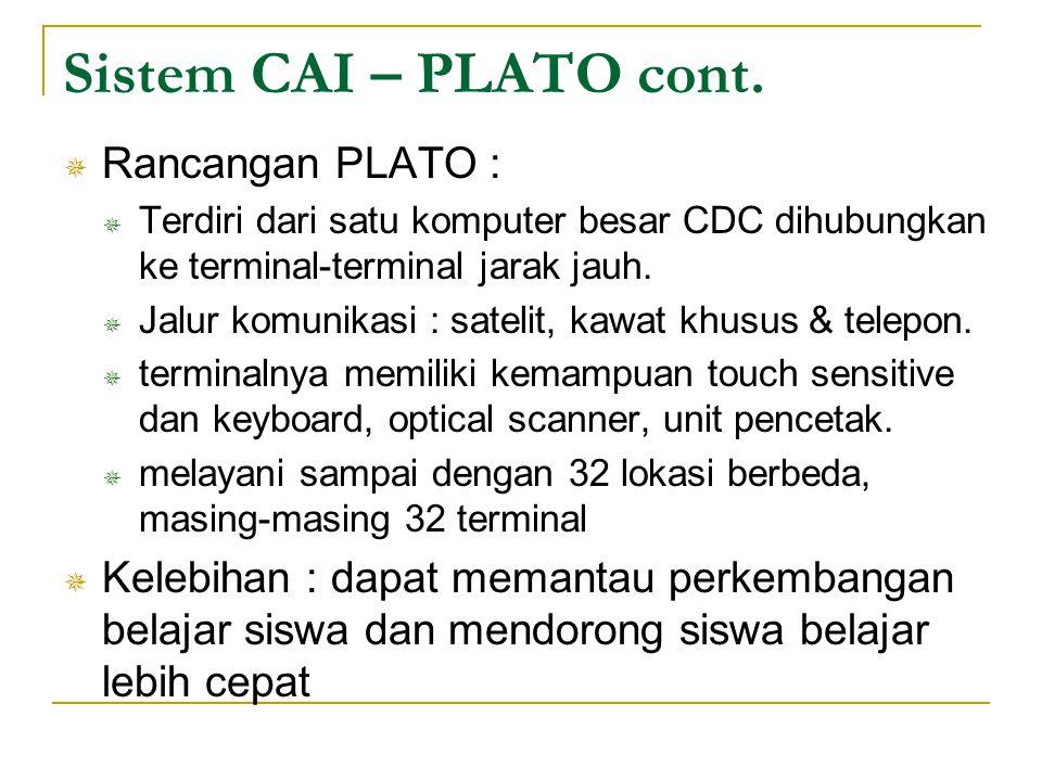 Sistem CAI – PLATO cont. Rancangan PLATO :