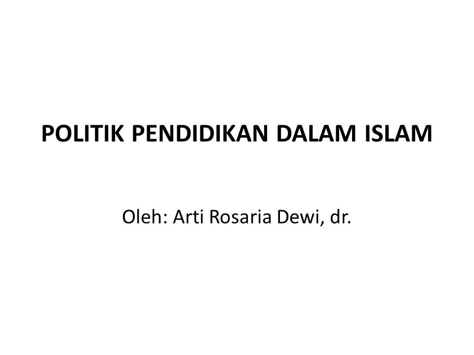 POLITIK PENDIDIKAN DALAM ISLAM