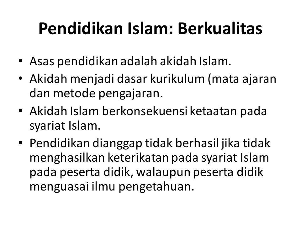 Pendidikan Islam: Berkualitas