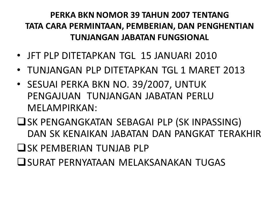 JFT PLP DITETAPKAN TGL 15 JANUARI 2010