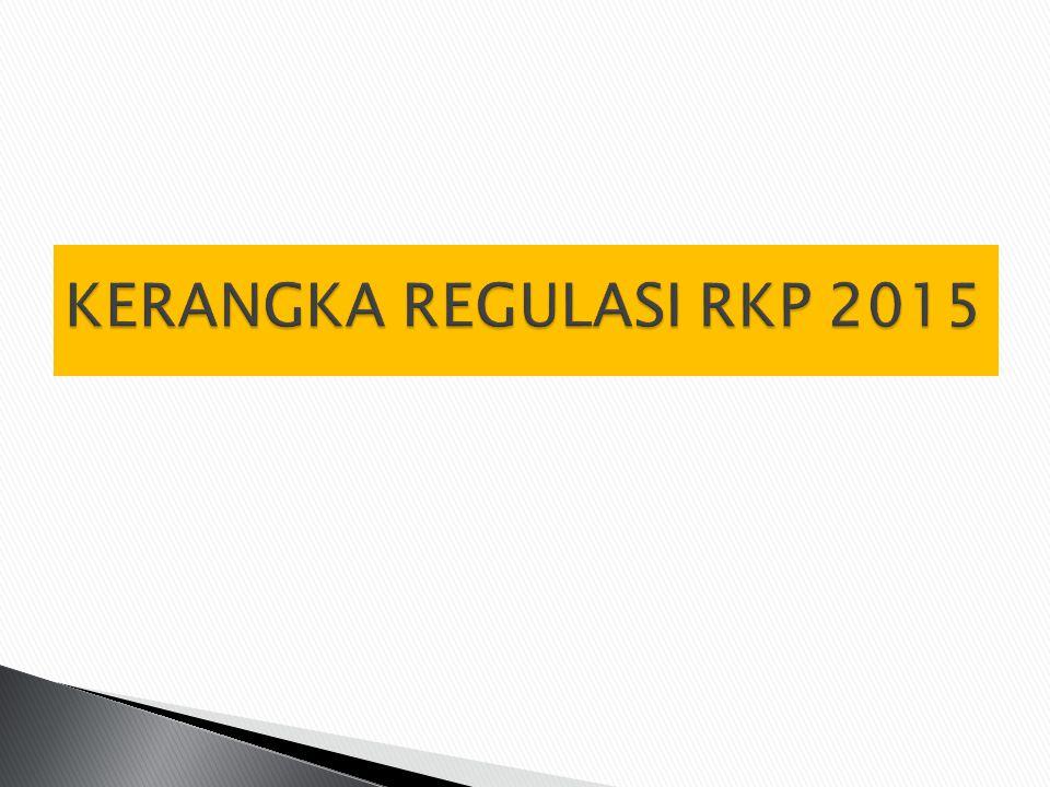 KERANGKA REGULASI RKP 2015