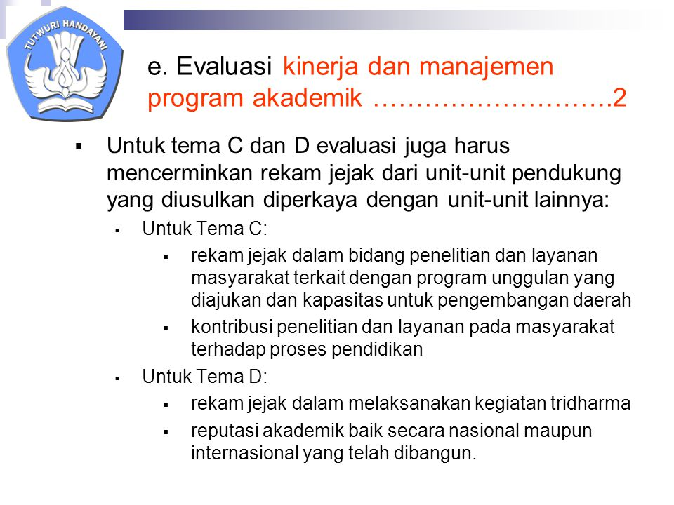 e. Evaluasi kinerja dan manajemen program akademik ……………………….2