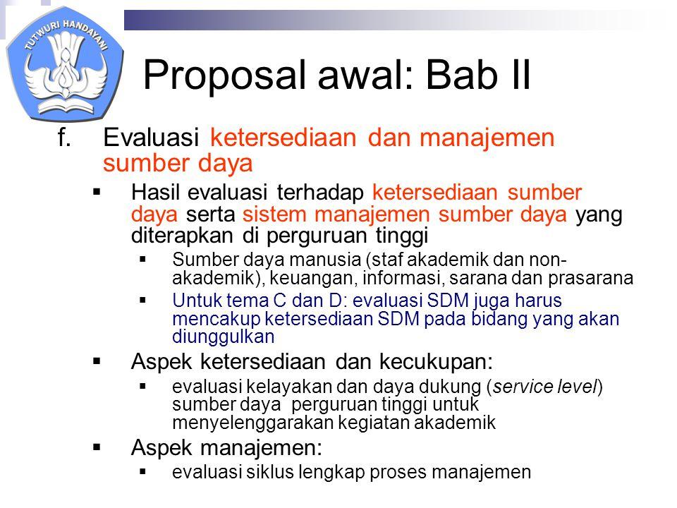 Proposal awal: Bab II Evaluasi ketersediaan dan manajemen sumber daya