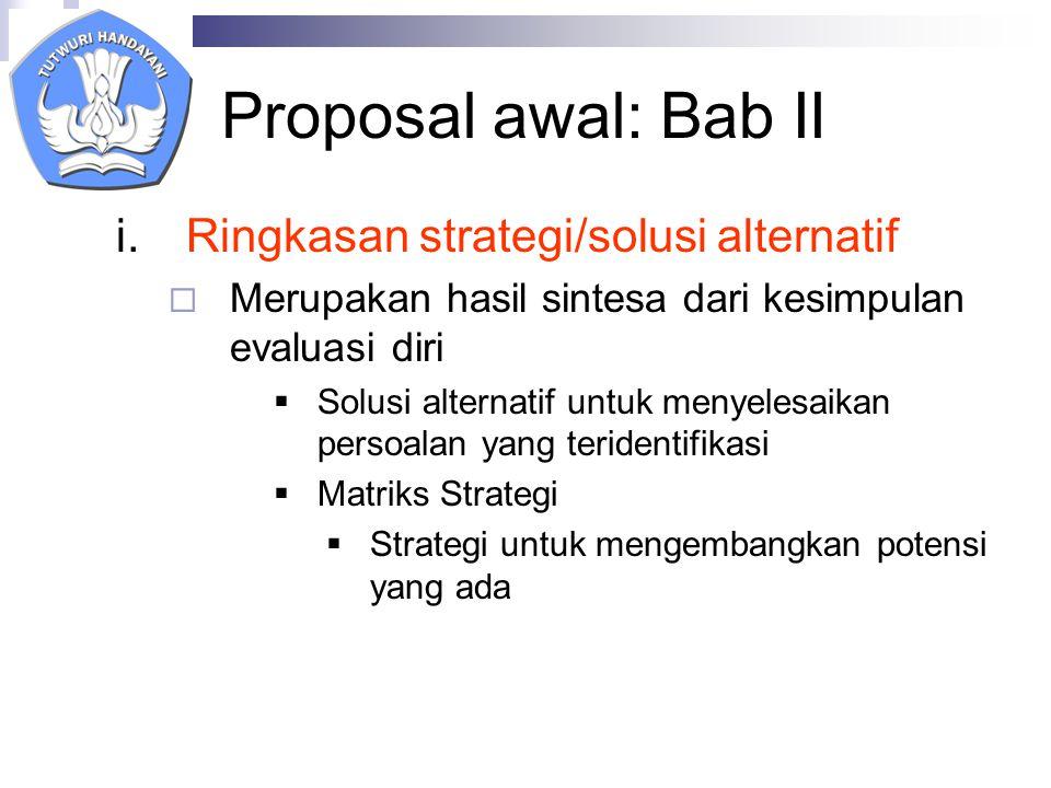 Proposal awal: Bab II Ringkasan strategi/solusi alternatif