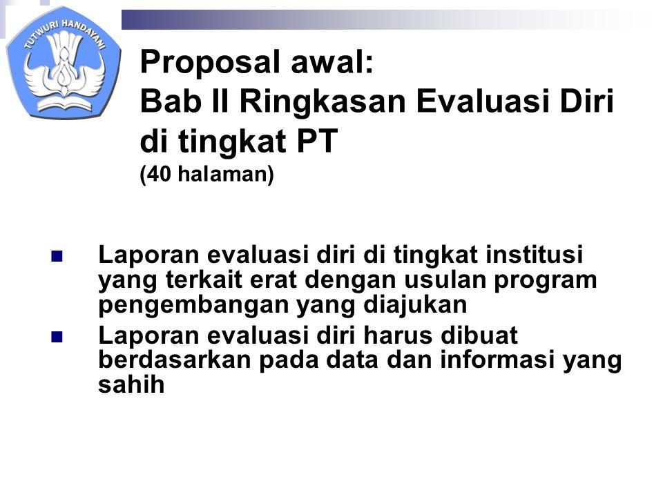 Proposal awal: Bab II Ringkasan Evaluasi Diri di tingkat PT (40 halaman)