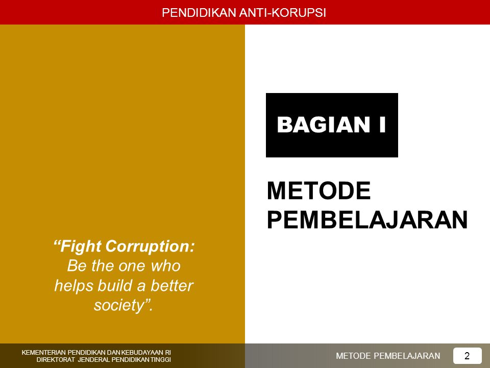 Fight Corruption: Be the one who helps build a better society .