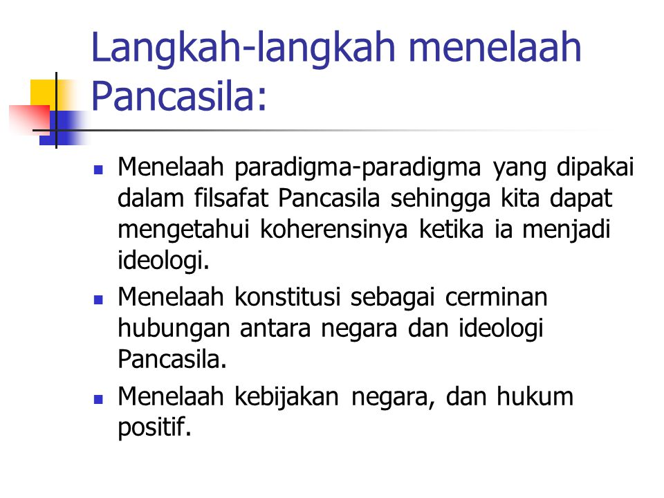 Langkah-langkah menelaah Pancasila: