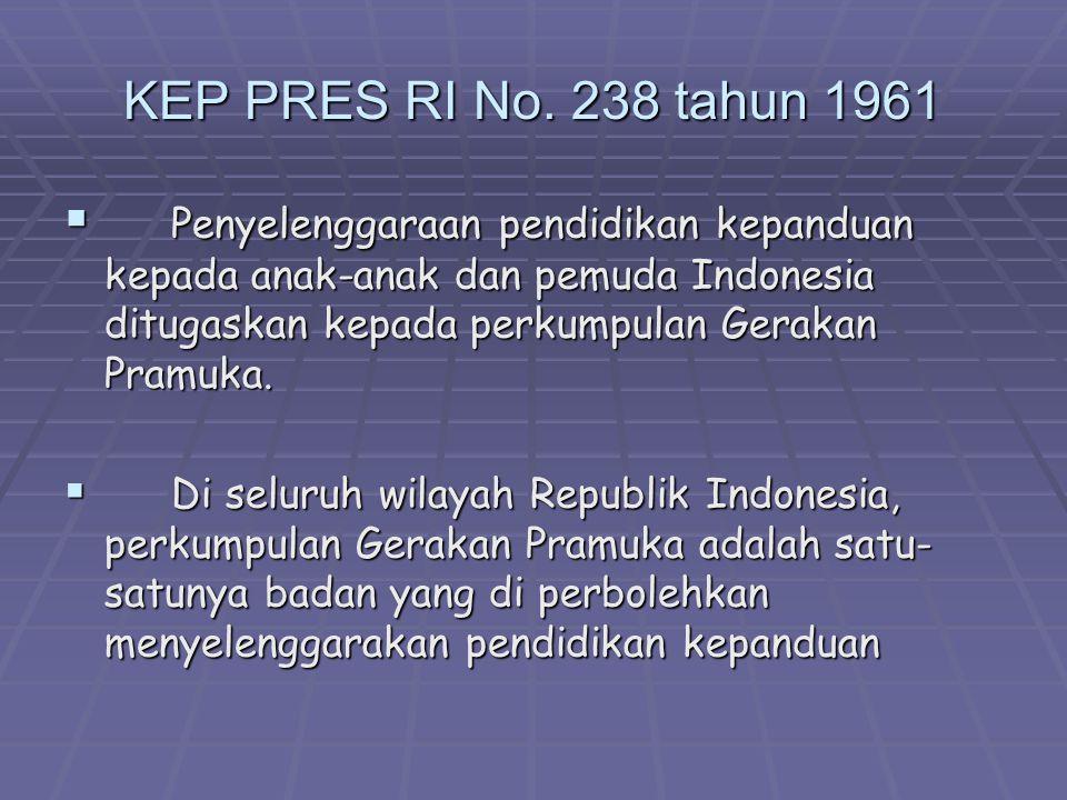 KEP PRES RI No. 238 tahun 1961