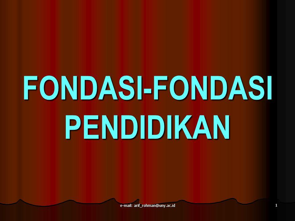 FONDASI-FONDASI PENDIDIKAN