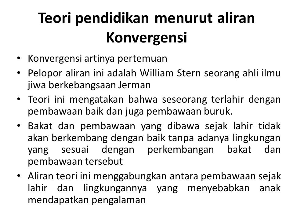 Teori pendidikan menurut aliran Konvergensi