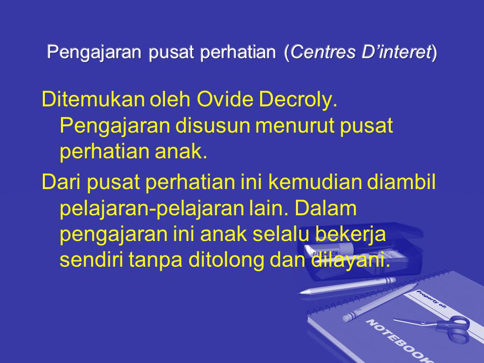 Pengajaran pusat perhatian (Centres D'interet)