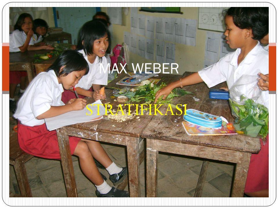 MAX WEBER STRATIFIKASI