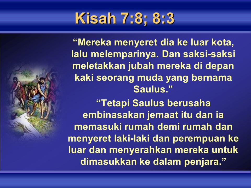 Kisah 7:8; 8:3