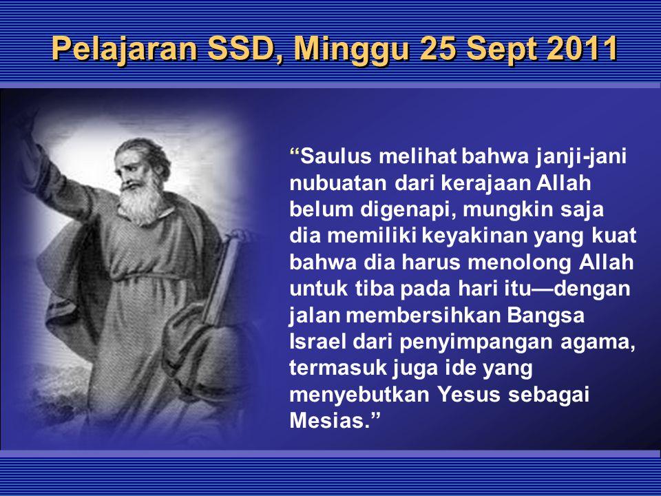 Pelajaran SSD, Minggu 25 Sept 2011