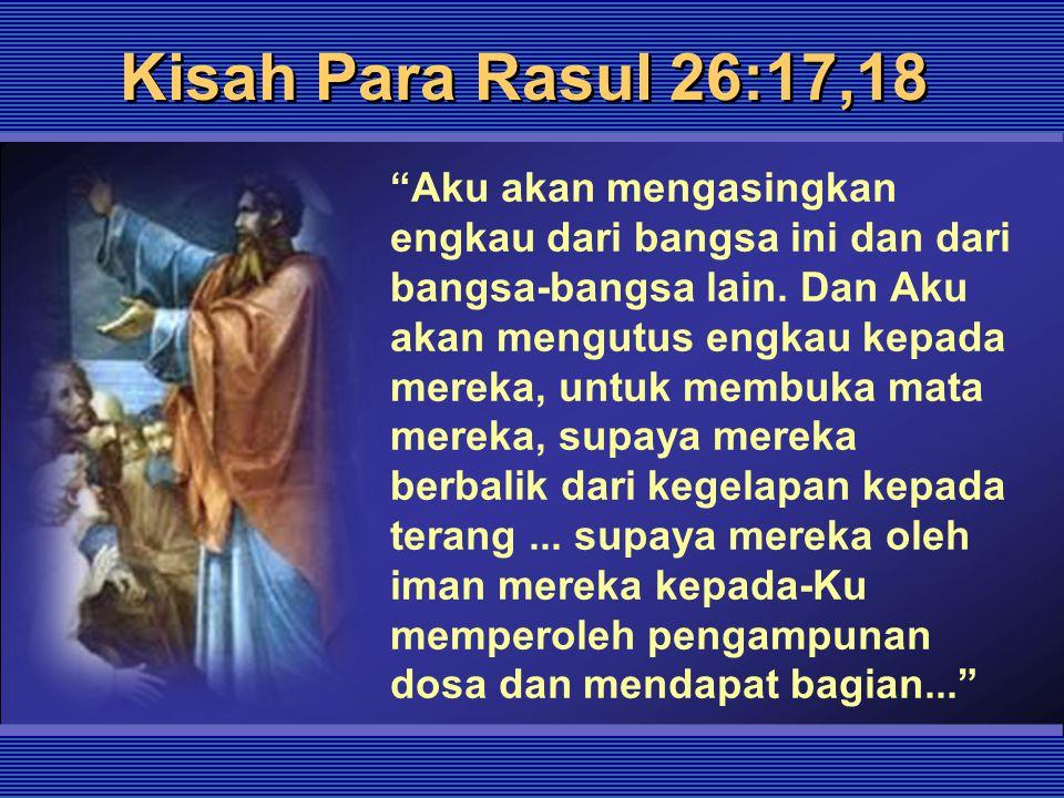 Kisah Para Rasul 26:17,18
