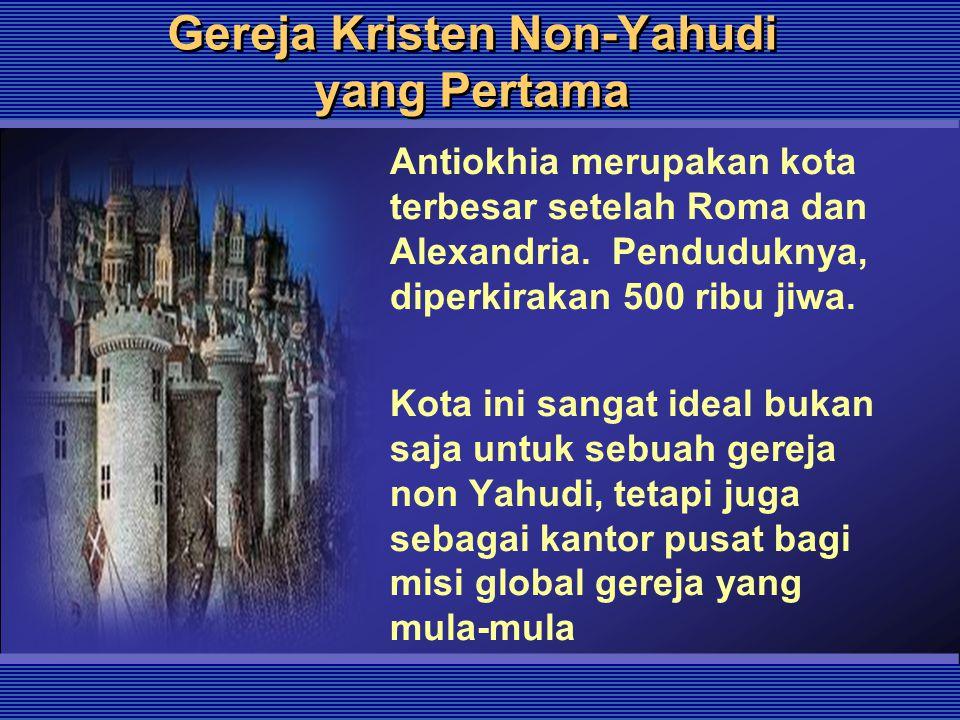 Gereja Kristen Non-Yahudi yang Pertama