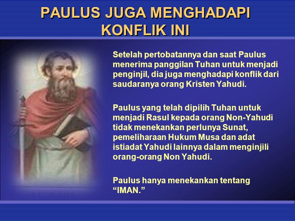 PAULUS JUGA MENGHADAPI KONFLIK INI