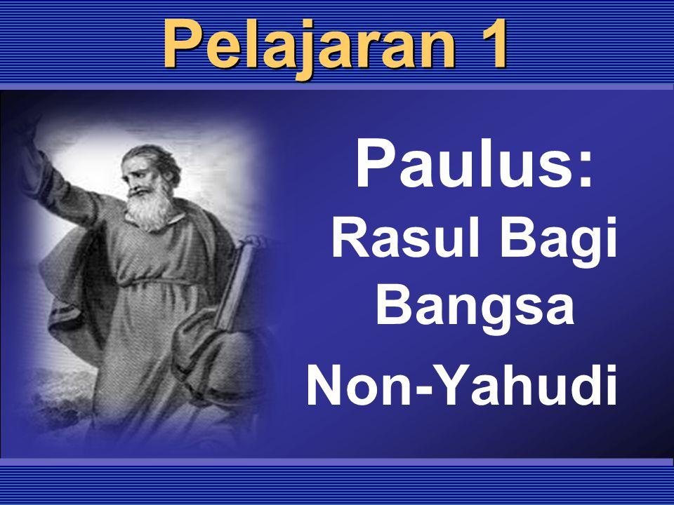 Paulus: Rasul Bagi Bangsa