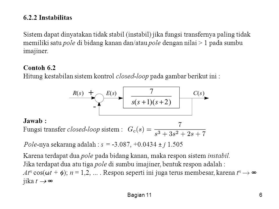 Hitung kestabilan sistem kontrol closed-loop pada gambar berikut ini :
