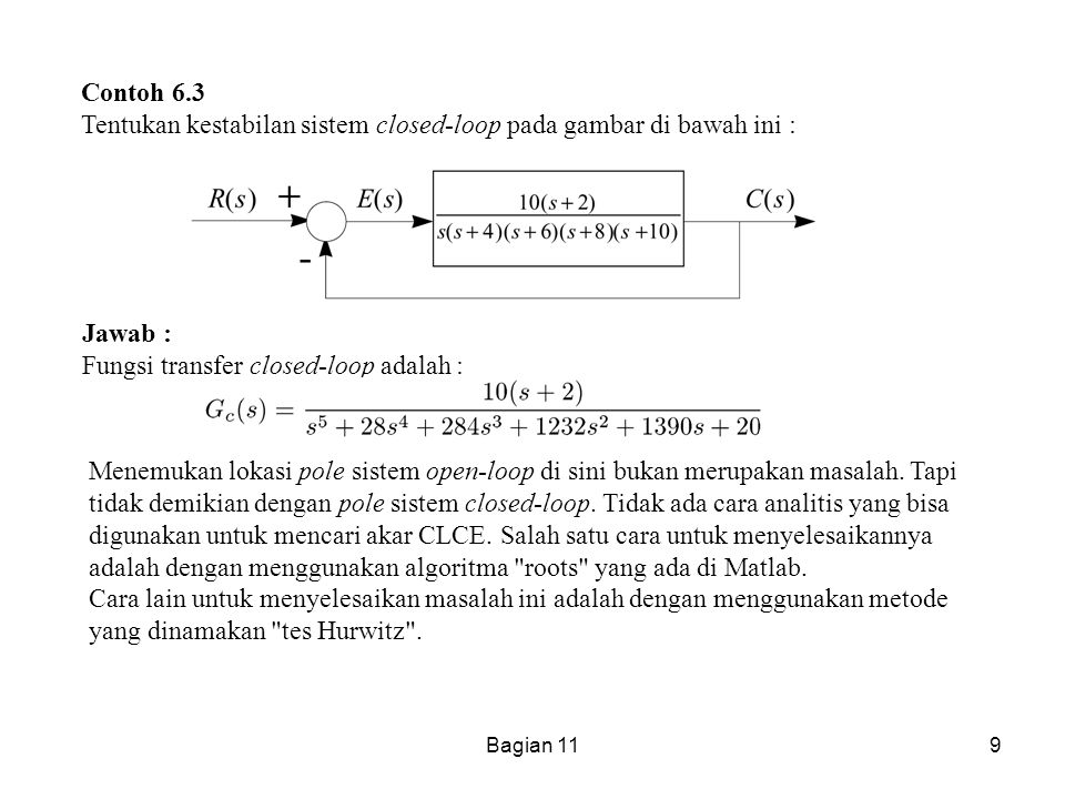 Fungsi transfer closed-loop adalah :