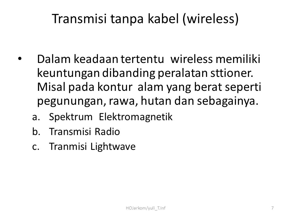 Transmisi tanpa kabel (wireless)
