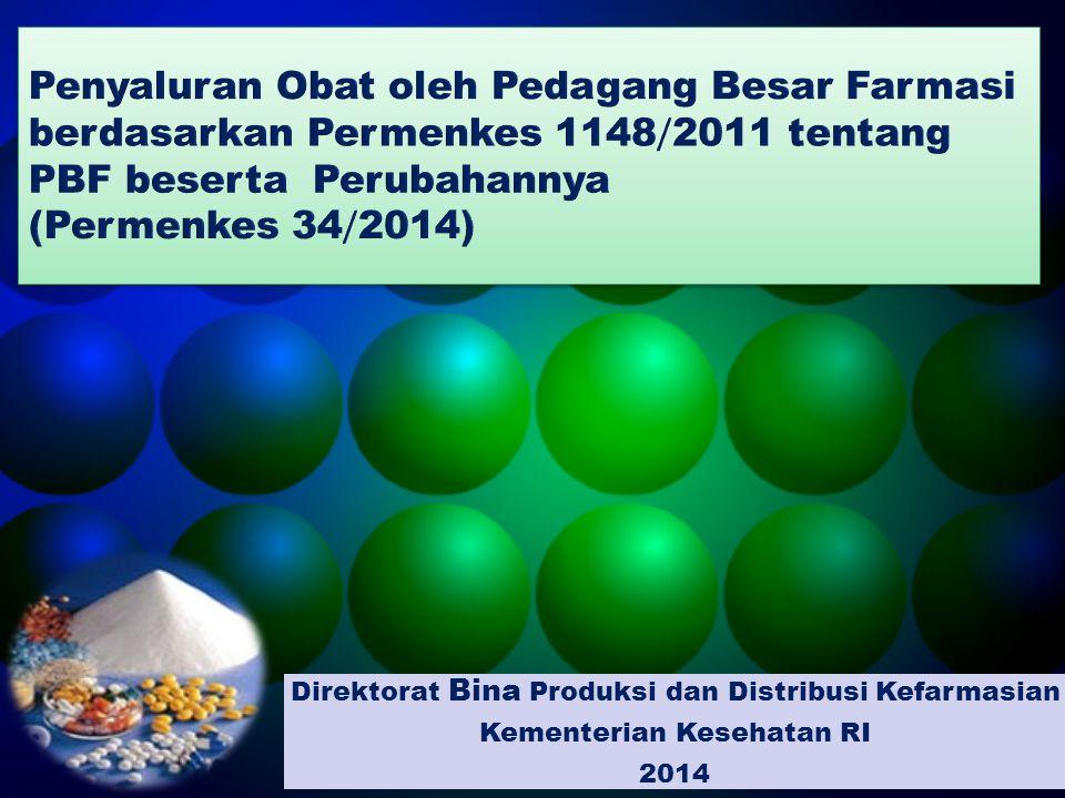 Penyaluran Obat oleh Pedagang Besar Farmasi berdasarkan Permenkes 1148/2011 tentang PBF beserta Perubahannya