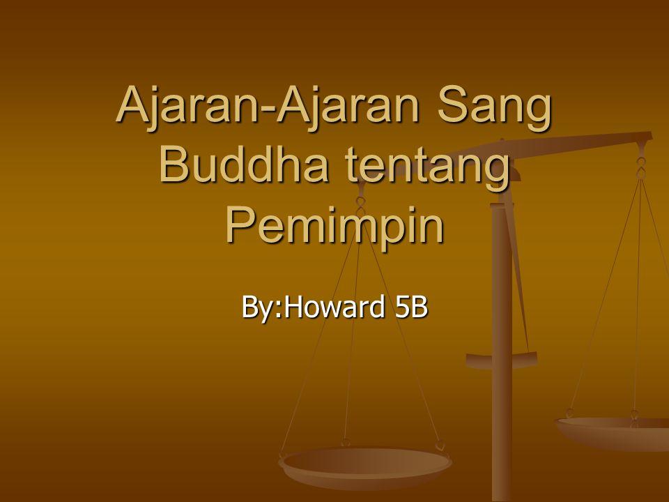 Ajaran-Ajaran Sang Buddha tentang Pemimpin