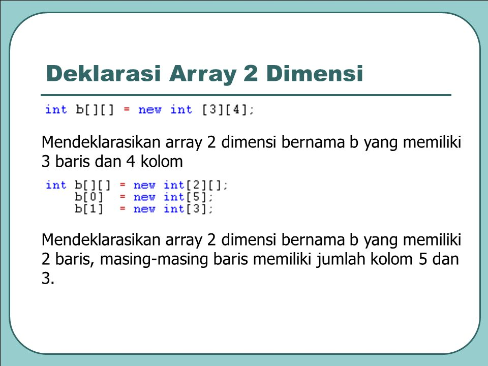 Deklarasi Array 2 Dimensi