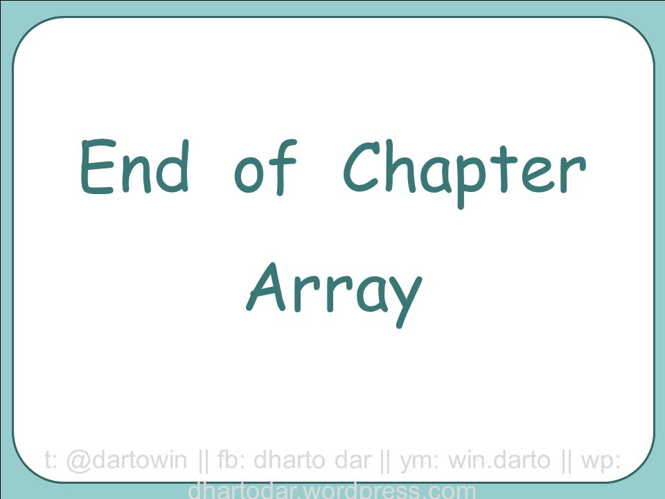 End of Chapter Array.