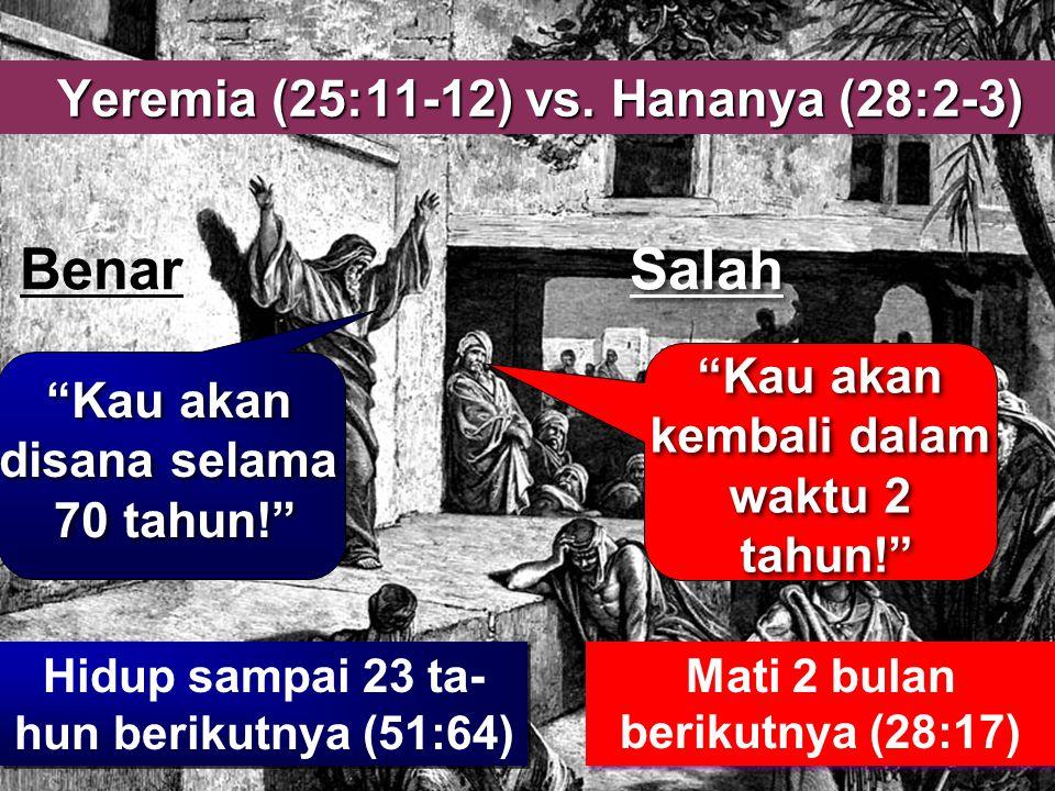 Yeremia (25:11-12) vs. Hananya (28:2-3)