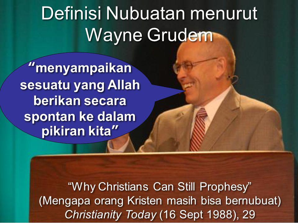 Definisi Nubuatan menurut Wayne Grudem