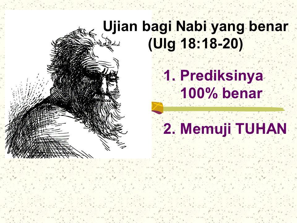 Ujian bagi Nabi yang benar (Ulg 18:18-20)