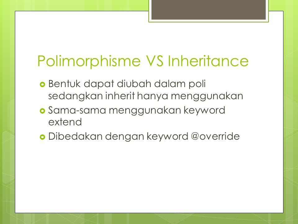 Polimorphisme VS Inheritance